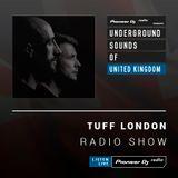 Tuff London - Tuff London Radio #028 (Underground Sounds Of UK)