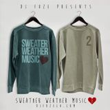 Sweater Weather Music Part 2