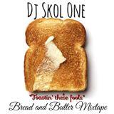 Bread and Butter Mixtape (hip hop, trap, bass)