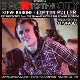 BACK TO THE CITY & Steve Barone's LFTR PLLR Retrospective (feat. THE HAWAII SHOW & RONNIE BUXTONS)