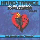Hard Trance X-Plosion XXI mixed by DJ Mellow-D