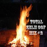 Total ZelmOof Mix #2