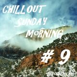 Chill'Out Sunday Morning #9
