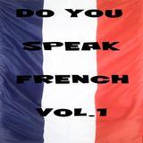 Do You Speak French VOL.1