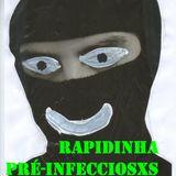 RAPIDINHA PRÉ-INFECCIOSXS 3 ANOS