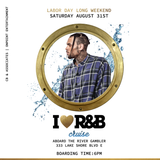 I LUV RNB CRUISE - LABOUR DAY LONG WEEKEND