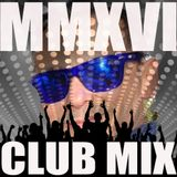 MMXVI ANTHEMS 2016- THE CLUB MIX