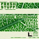 dRWAL @ Drugi DOM (Fresh Stuff 24.03.2018)