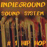 IndiegroundRadioShow Special été #1 hip hop