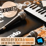 DeadBeets Radio 015 - 19/07/13 - Hosted by Dexta & Mauoq