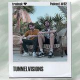 trndmsk Podcast #62 - Tunnelvisions