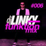 DJ LINKY - FUNKTION MIX #006