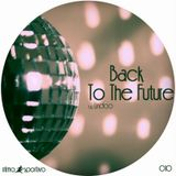 Back To The Future by Lindoo