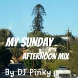 MY SUNDAY AFTERNOON MIX