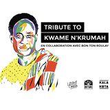 Tribute to Kwame Nkrumah