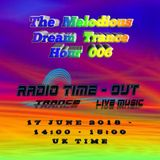 The Melodious Dream Trance Hour 006