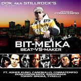 DOK aka STILLROCKS presents: BITMEIKA VOL.1 - Beat VS Maker