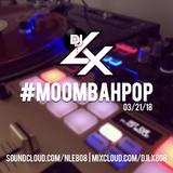 Moombah Pop 03/21/18
