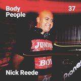 Body People 37 — Nick Reede