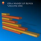 EDM Hands Up Remix Volume One