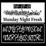 HipHopPhilosophy.com Radio - 06-19-17 - Monday Night Fresh