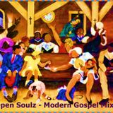 Open Soulz - Modern Gospel Mix