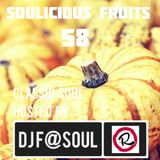 Soulicious Fruits #58 by DJ F@SOUL