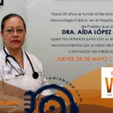 Vidas Universitarias: Dra. Aída López García 28/05/2015