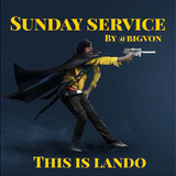 "Sunday Service  ""This is Lando"