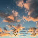 MODERN DIALECT w/ ROBERTO + ANTAL - AUGUST 19 - 2016