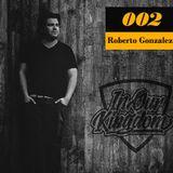 Roberto Gonzalez @ The Villa (In Our Kingdom 002)
