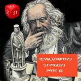#010 Revolutionary Strategy Series