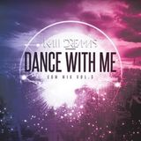 Dance With Me - EDM Vol. 5