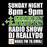 Green Lights Radio Show [#85] - 2014年 2月9日(日) 8:00pm 放送 - Noas FM 78.9MHz