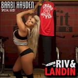 Riv & Landin #05 - With Barbi Hayden!