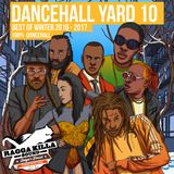 Ragga Killa Sound - Dancehall Yard 10 (Mixcd)