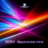 SOM - Beyond the mind (MIX)