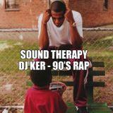 DJ KER - SOUND THERAPY ON AUDIOMATIC.NET 90S RAP (2019)