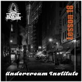Radio Justicia - Undercream Institute Lesson 18 (Feat. Rhainer)