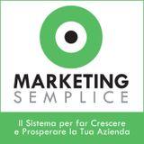 #81 La forza della semplicità nel Marketing