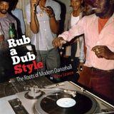 8.6.2012 Tribute to Rub a Dub Style