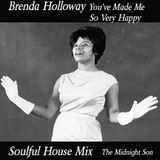 Brenda Holloway You've Made Me So Very Happy Soulful House Mix