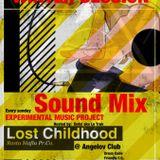 Lost Childhood Promo Mix-tape ( Dirty version, ruff cut )