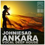 JOhNIESAD - ANKARA - vocal deep session
