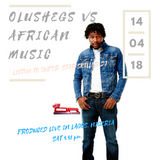 Olushegs Vs African Music