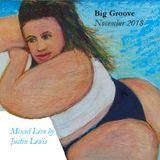 Big Groove November 2018 Edition