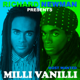 Most Wanted Milli Vanilli