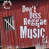 Destination Sound - Don't Diss Reggae Music #1