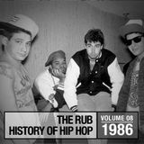 The Rub's History Of Hip-Hop: 1986 (Mixed By Cosmo Baker)