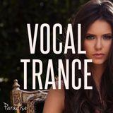 Paradise - Amazing Vocal Trance (January - June 2017 Mix #83)